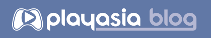 Playasia Blog