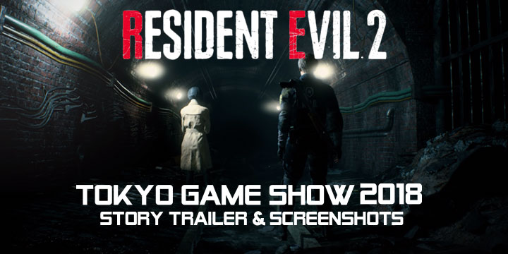Resident Evil, Resident Evil 2, BioHazard RE:2, PS4, XONE, US, Europe, Japan, gameplay, features, release date, trailer, screenshots, TGS, TGS 2018, Tokyo Game Show, Tokyo Game Show 2018, updates