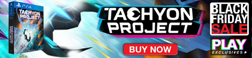 Black Friday, Black Friday Sale, PLAY Exclusives, Tachyon Prject, Semispheres, Reverie, Bleed, Bleed 2, Bleed + Bleed 2, Devious Dungeon