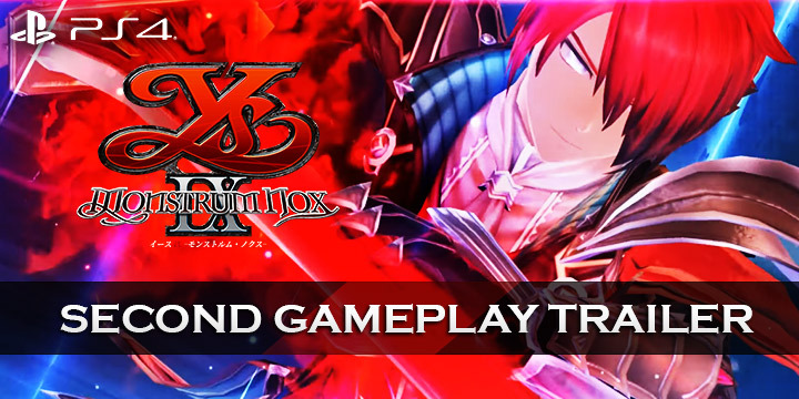 Ys IX: Monstrum Nox, Ys IX: Monstrum Nox Limited Edition Collector's Box, Japan, PS4, PlayStation 4, release date, gameplay, features, price, trailer, pre-order, update, news, new gameplay trailer, new trailer, second gameplay trailer