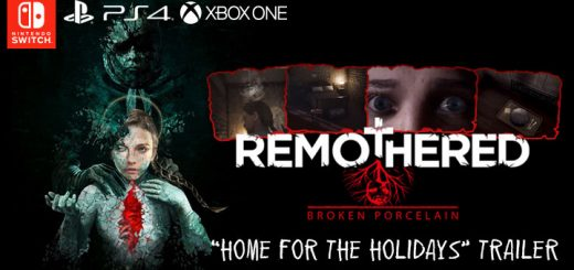 Remothered: Broken Porcelain, stormind games, modus games us, north america, europe, release date, gameplay, features,ps4, playstation 4, switch, nintendo switch, xbox one, xone, trailer, home for the holidays