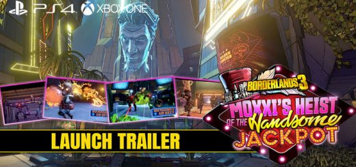 Borderlands 3, Borderlands, PS4, XONE, PlayStation 4, Xbox One, US, Europe, Australia, Japan, Asia, Chinese Subs, 2K Games, DLC, Moxxi's Heist of the Handsome Jackpot, launch trailer