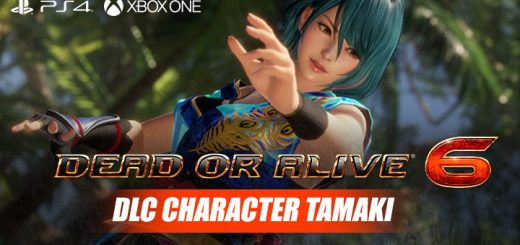 Dead or Alive 6, PlayStation 4, Xbox One, US, North America, Europe, release date, trailer, gameplay, features, Koei Tecmo Games, Team Ninja, DLC Character, Tamaki, news, Update, DOA 6