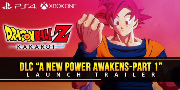 Dragon Ball Z: Kakarot, Dragon Ball, Video Game, Xone, Xbox One, PS4, PlayStation 4, US, North America, EU, Europe, Release Date, Gameplay, Features, price, buy now, Bandai Namco, Cyberconnect2, update, news, DLC, Launch trailer, DLC trailer, A New Power Awakens -Part 1