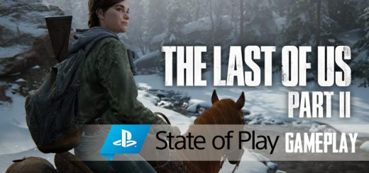 The Last of Us Part II, The Last of Us, PS4, PlayStation 4, PlayStation 4 Exclusive, Sony Interactive Entertainment, Sony, Naughty Dog, Pre-order, US, Europe, Asia, update, Japan, trailer, screenshots, features, State of Play