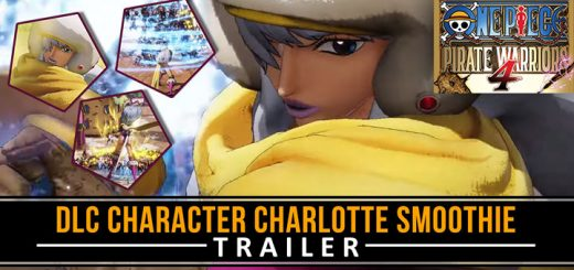 One Piece: Pirate Warriors 4, One Piece, Bandai Namco, PS4, Switch, PlayStation 4, Nintendo Switch, Asia, Pre-order, One Piece: Kaizoku Musou 4, Pirate Warriors 4, Japan, US, Europe, trailer, update, features, release date, screenshots, trailer, DLC, Charlotte Smoothie, DLC Character Trailer