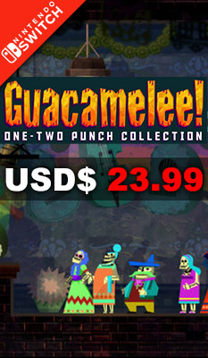 GUACAMELEE! ONE-TWO PUNCH COLLECTION Leadman Games