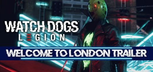 Watch Dogs Legion, Watch Dogs, Ubisoft, PS4, XONE, PlayStation 4, Xbox One, US, Europe, Australia, Japan, Pre-order, Watch Dogs: Legion, Trailer, Features, New Trailer, Welcome To London Trailer