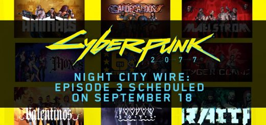 Cyberpunk 2077, XONE, Xbox One, PS4, PlayStation 4, EU, US, Europe, North America, Australia, Japan, Asia, Release Date, Gameplay, Features, Price, Pre-order, CD Projekt Red, Night City Wire Ep 3 Release date, Night City Wire 3 Livestream, Cyberpunk 2077 Night City Wire