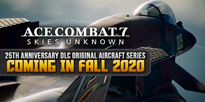 Ace Combat 7: Skies Unknown, Bandai Namco, PlayStation 4, PlayStation VR, Xbox One, PS4, PSVR, XONE, US, Europe, Japan, update, DLC, 25th Anniversary DLC, Original Aircraft Series