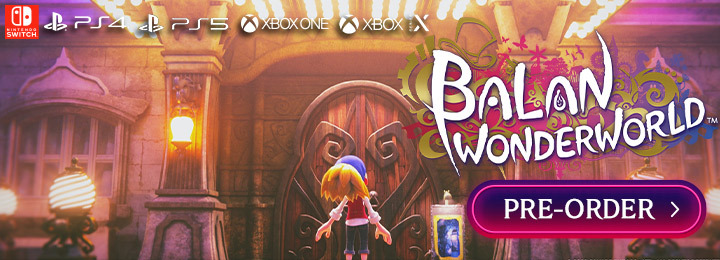 Balan Wonderworld, PlayStation 5, PlayStation 4, Xbox One, Xbox Series X, Nintendo Switch, Switch, PS5, PS4, XONE, XSX, US, Europe, Japan, Square Enix, gameplay, features, release date, price, trailer, screenshots, Arzest