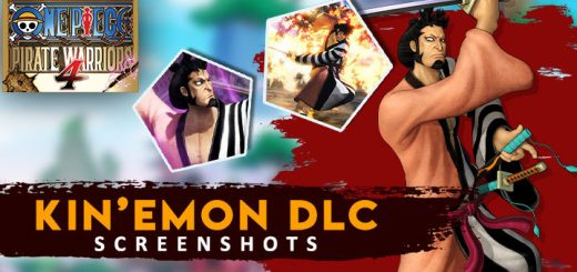 One Piece: Pirate Warriors 4, One Piece, Bandai Namco, PS4, Switch, PlayStation 4, Nintendo Switch, Asia, One Piece: Kaizoku Musou 4, Pirate Warriors 4, Japan, US, Europe, trailer, update, features, release date, screenshots, trailer, DLC, Kin'emon