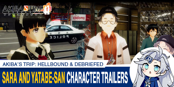 Akiba's Trip: Hellbound & Debriefed, Akiba's Trip, PS4, PlayStation 4, Nintendo Switch, Switch, Japan, gameplay, features, release date, price, trailer, screenshots, Acquire, AKIBA'S TRIP ファーストメモリー, update, character trailer, Sara, Yatabe-san