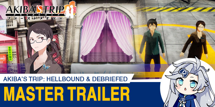 Akiba's Trip: Hellbound & Debriefed, Akiba's Trip, PS4, PlayStation 4, Nintendo Switch, Switch, Japan, gameplay, features, release date, price, trailer, screenshots, Acquire, AKIBA'S TRIP ファーストメモリー, update, character trailer, Master