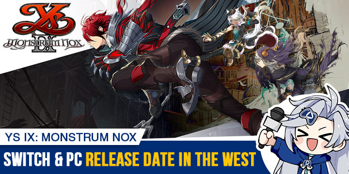 Ys IX: Monstrum Nox, NIS America, release date, trailer, features, NGPX, PS4, Switch, PlayStation 4, Nintendo Switch, pre-order, price, Pact Edition, Falcom, Ys IX: Monstrum Nox Pact Edition, Update, News, screenshots, West, North America, Europe