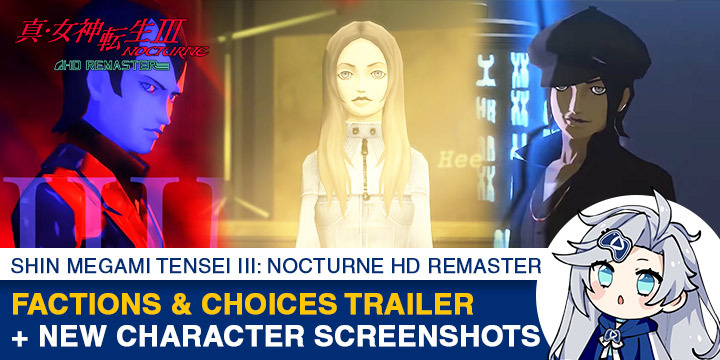 Shin Megami Tensei III: Nocturne HD Remaster, PlayStation 4, Nintendo Switch, Japan, gameplay, trailer, screenshots, release date, PS4, Switch, Shin Megami Tensei, update, Western release, Factions & Choices