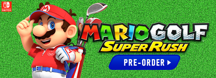 Mario Golf: Super Rush, Mario Golf Super Rush, Switch, Nintendo Switch, Europe, US, North America, Japan, release date, features, price, pre-order, screenshots, trailer, Mario Golf Series, Super Rush, Nintendo, Camelot Software Planning