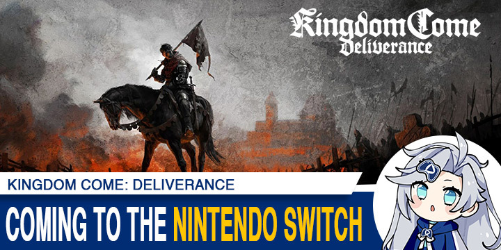 Kingdom Come: Deliverance, PS4, XONE, US, Europe, gameplay, features, trailer, screenshots, update, Nintendo Switch, Switch, PlayStation 4, Xbox One