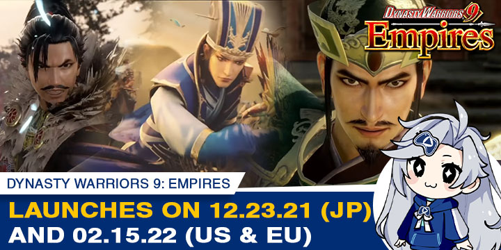 Dynasty Warriors 9: Empires Release Dates Revealed